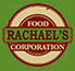 Rachaels Food Corp
